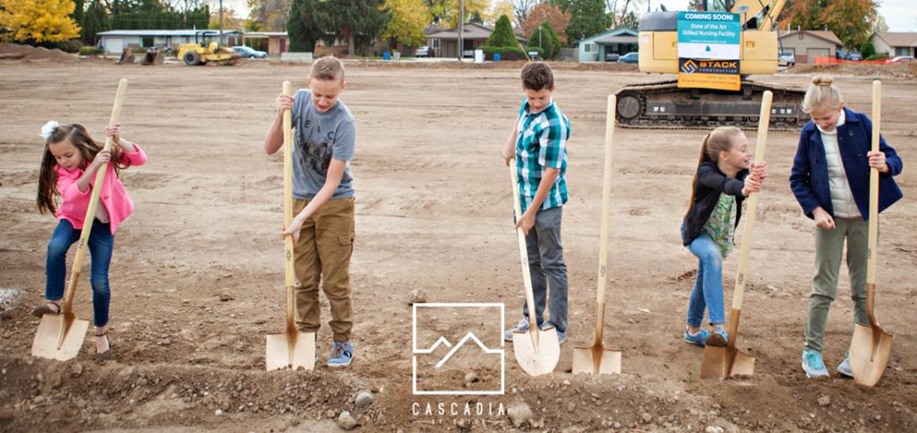 Groundbreaking for Cascadia of Boise a skilled nursing facility